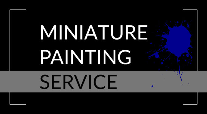 Miniature painting service
